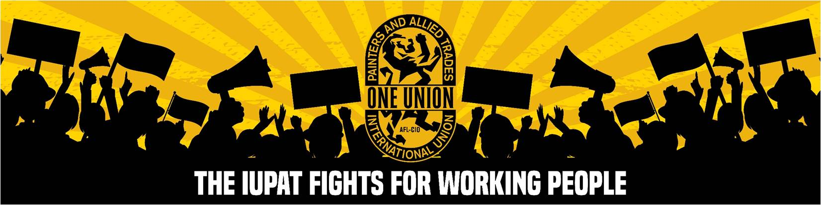 The IUPAT Fights for Working People Banner
